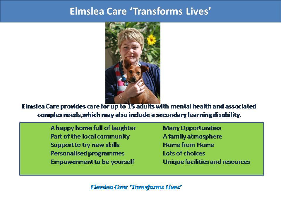 elmslea care transforms lives