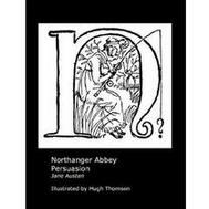 Jane Austen: Northanger Abbey and Persuasion