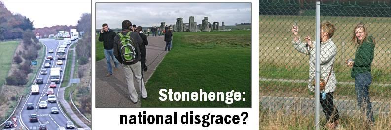 Stonehenge: national disgrace?