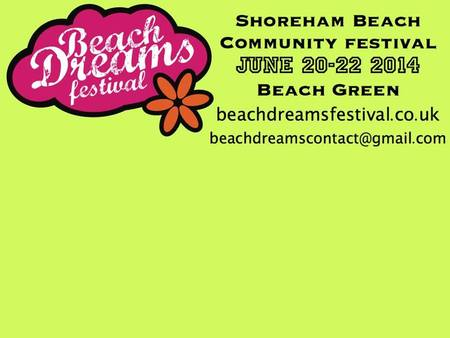 Shoreham Beach Dreams Festival 2014 flyer