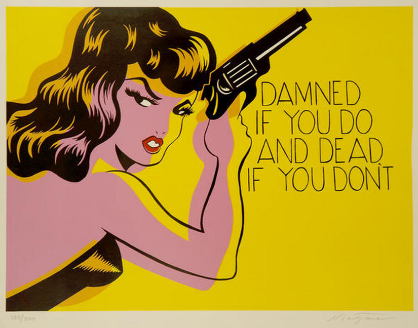 """""""Damned if You Do, and Dead if You Don't"""" Limited edition screenprint (one of 250 signed) by """"NIAGARA"""""""