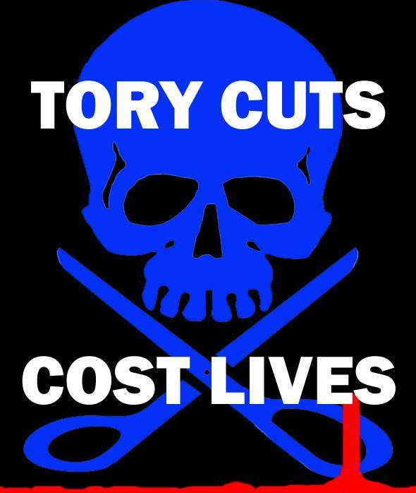 Tory Cuts Cost Lives