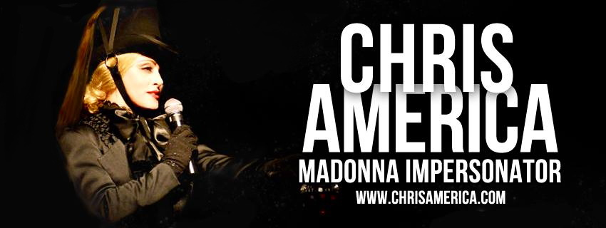 MDNA MADONNA CHRIS AMERICA IMPERSONATOR