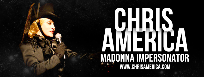 Madonna Impersonator Chris America Tribute MDNA Confessions