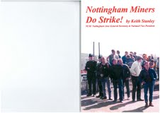 An NUM members inside story of the 1984/85 strike in Notts.